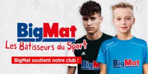 Bigmat soutient notre club